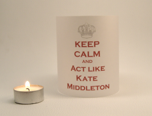 Lyrical Light - Keep calm and act like Kate Middleton